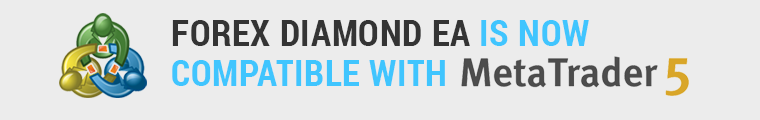 Forex Diamond EA is now compatible with MetaTrader 5 too!